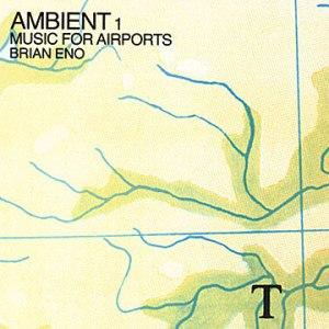 brianeno-ambient1musicforaiports